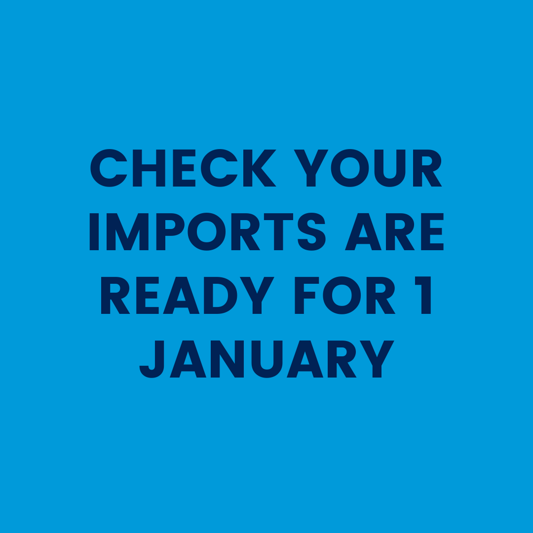 Button - check your imports are ready for 1 January